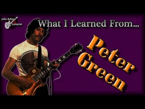 What I Learned From Peter Green