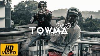 Download Lagu VIP LEE - Towma Ft. MK Z NEO  MP3