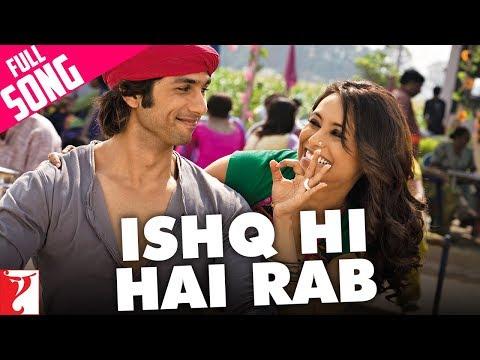 Ishq Hi Hai Rab - Full Song | Dil Bole...