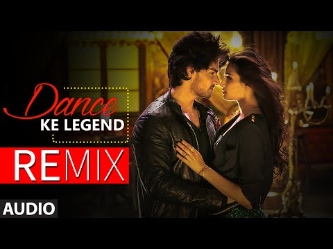 Dance ke Legend Full AUDIO Song (Remix) - DJ Raw | Hero | T-Series