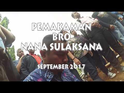 TIGER JAKARTA TIMUR: Pemakaman Bro Nana Sulaksana. 29 Agustus 2017 FULL VERSION