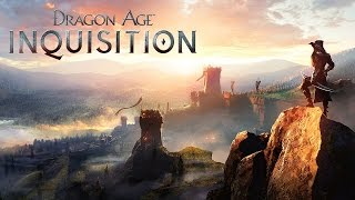 Dragon Age Inquisition - Прохождение #1