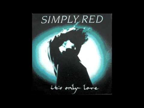 Simply Red - It's Only Love (1989)