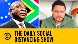 How Have Countries Around The World Responded To Virus?   The Daily Show With Trevor Noah