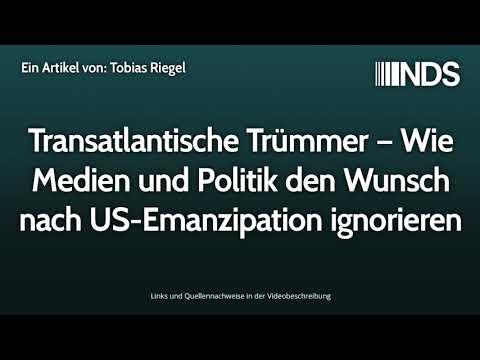 Transatlantische Trümmer – Wie Medien und Politik den Wunsch nach US-Emanzipation ignorieren