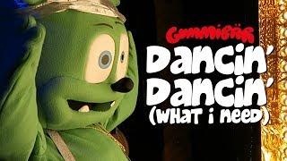 Dancin' Dancin' (What I Need) Gummibär The Gummy Bear LIVE Show