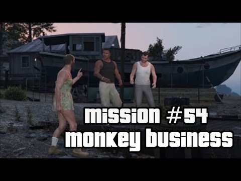 GTA 5 - Mission #54 - Monkey Business