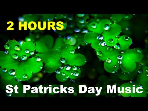 St Patrick's Day with St Patrick's Day Music and St ...