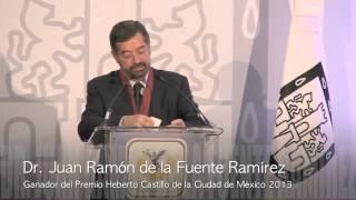 Entrega del Premio Heberto Castillo 2013 a Dr. Juan Ramón de la Fuente