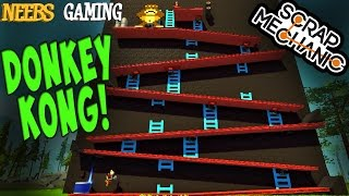 Scrap Mechanic - Donkey Kong!