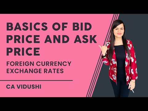 Basics of Bid price and Ask price - Foreign currency Exchange Rates