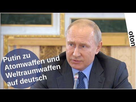 Putin zu Atomwaffen und Weltraumwaffen auf deutsch