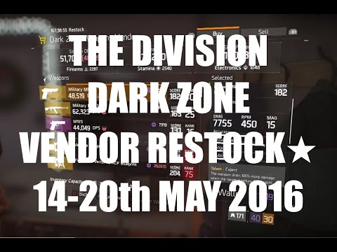 The Division : Dark Zone Vendor Restock 14-20th May 2016 (AEST)★