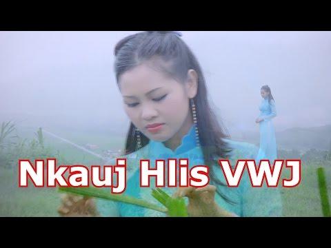 Hnov Tias Koj Nco kuv Tshaj Plaws Lis (full song) by nkauj hlis vwj