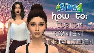 CUSTOM CONTENT INSTALLIEREN in Die Sims 4