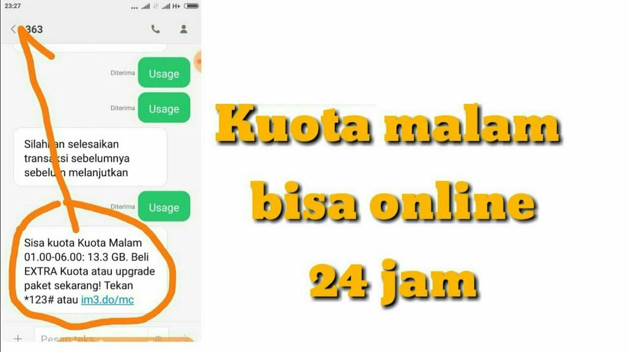 Indosat Kuota Malam Bisa Online 24 Jam Youtube