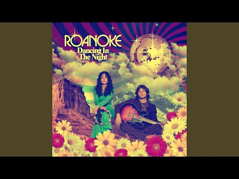 "Roanoke - ""Dancing in the Night"""