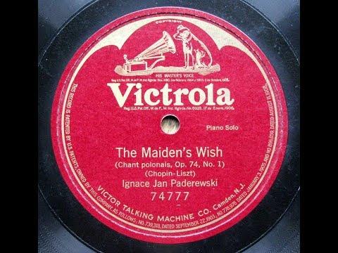 Paderewski - Chopin - Liszt : The Maiden's Wish (Chant Polonais Op.74-1) - 1922