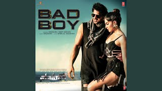 Bad Boy (From 'Saaho')