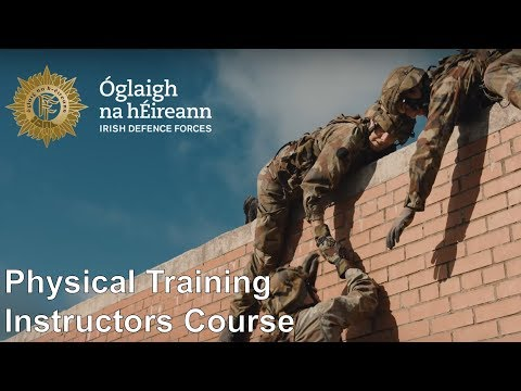 Irish Defence Forces - Physical Training Instructor Course