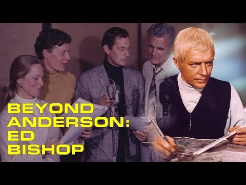 Beyond Anderson Episode 1: Ed Bishop