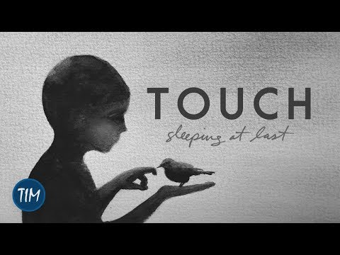 Touch   Sleeping At Last