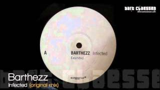 Barthezz - Infected (original mix) [OFFICIAL]