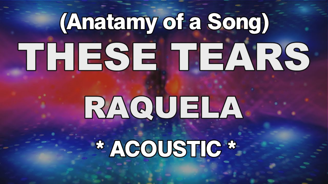 Anatomy of a song - Raquela, \