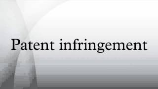 what is the definition of patent infringement