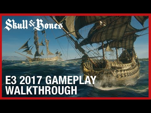 Skull and Bones: E3 2017 Multiplayer and PvP Gameplay Walkthrough | Ubisoft