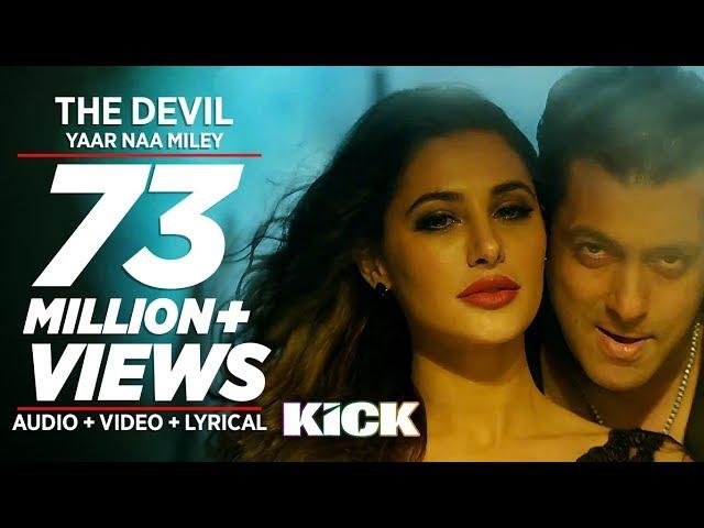 Official: Devil-Yaar Naa Miley | Salman Khan | Yo Yo Honey Singh | Kick
