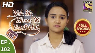 Video Yeh Un Dinon Ki Baat Hai  -  Ep 102 -  Full Episode -  24th January, 2018 download MP3, 3GP, MP4, WEBM, AVI, FLV Agustus 2018