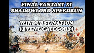 Final Fantasy XI Shadowlord Speedrun - Windurst Nation - Event category