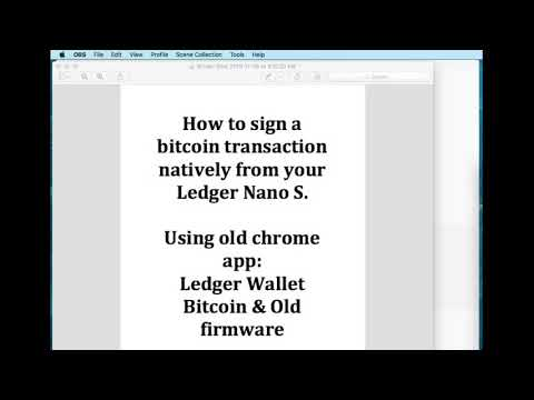 Signing A Bitcoin Transaction Natively From Ledger Nano S (Claim HEX)