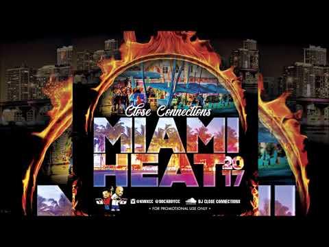 Close Connections - Miami Heat 2017 Soca Mix