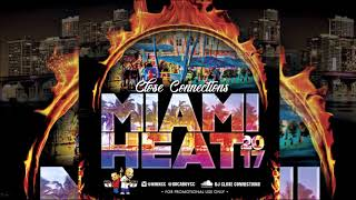 Download Close Connections - Miami Heat 2017 Soca Mix MP3 song and Music Video