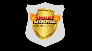 Roblox Arsenal Championship Series Day 1| Game 1