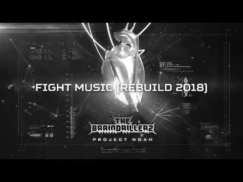 The Braindrillerz - Fight Music (Rebuild 2018) (BRU056)