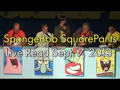 Spongebob SquarePants Live Read Sept. 7, 2013