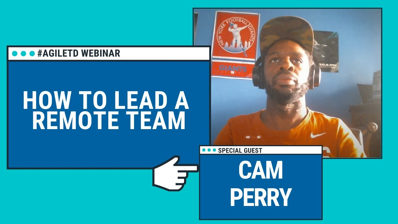 How To Lead a Remote Team with Cam Perry
