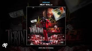 Terintino - No Lookin' Back [Meat Roll 2]