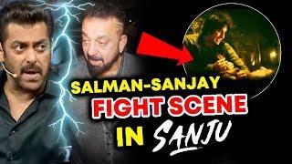 Salman Khan And Sanjay Dutt BIG FIGHT SCENE In SANJU?