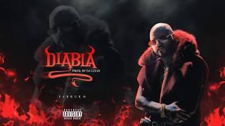 Farruko - Diabla (Audio Y Letra) (TrapXFicante)