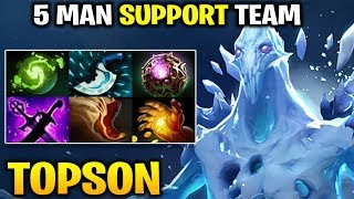 Topson AA - ALL TEAM 5 MAN SUPPORT NO CARRY DREAM TEAM