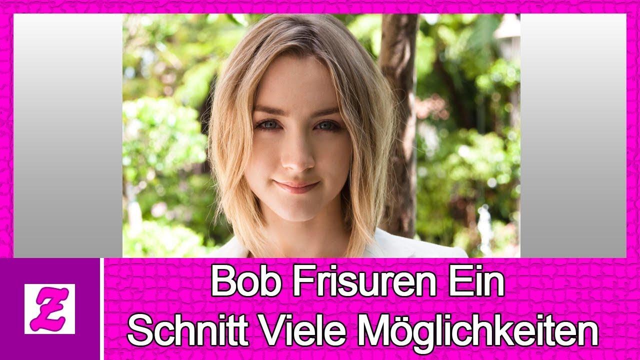 Bob Frisuren Ein Schnitt Viele Möglichkeiten 2018 Youtube