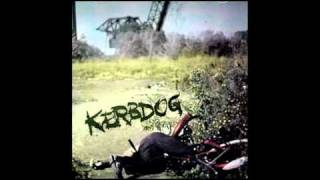Kerbdog - Dead Anyway (Kerbdog 1994)