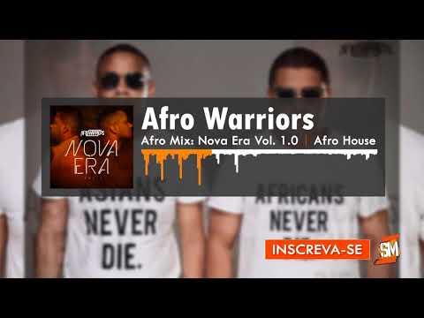 Afro Mix: Afro Warriors – Nova Era Vol. 1.0 | 2k17