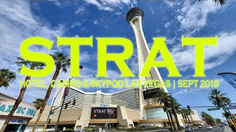 Stratosphere is now The STRAT Hotel Casino & Skypod Las Vegas - Sept 2019 Walkthrough