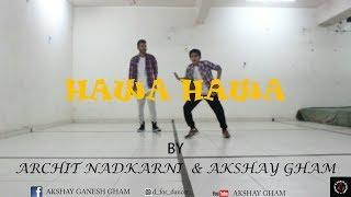 HAWA HAWA DANCE CHOREOGRAPHY | MIKA SINGH | ARJUN KAPOOR
