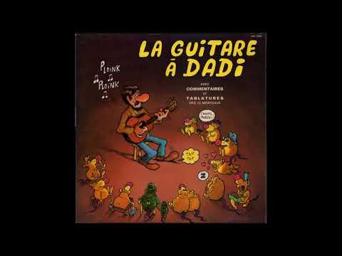 Marcel Dadi — La Guitare à Dadi, Volume 1 ( Full Album )